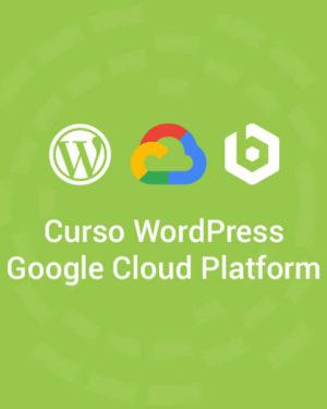 Curso Bitnami WordPress Google Cloud Gratis