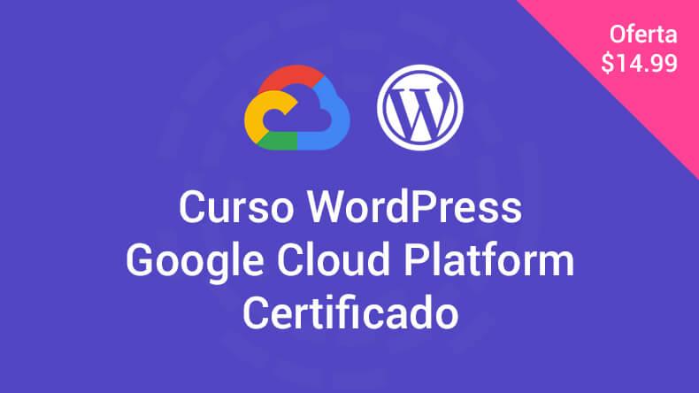 Curso WordPress Google Cloud