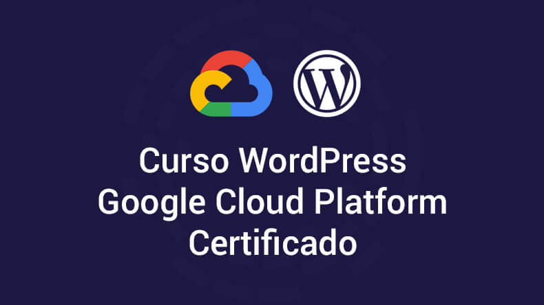 Curso WordPress Google Cloud